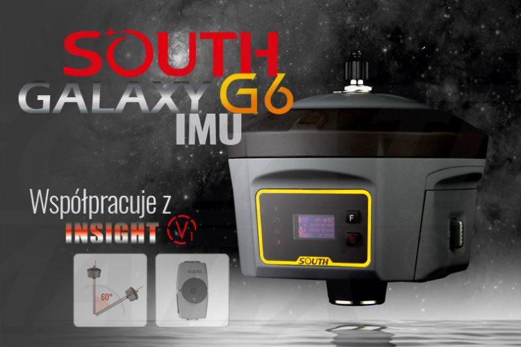 Nowość! South Galaxy G6 IMU, odbiornik geodezyjny współpracujący z Insight V1 i z funkcją TILT Survey 60°